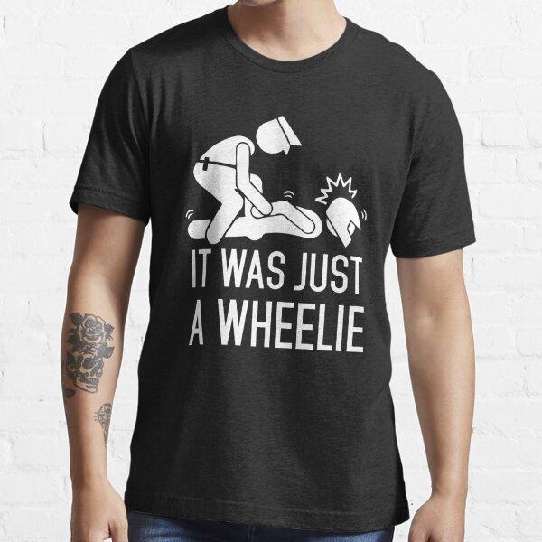 Legalize Wheelies Essential T-Shirt
