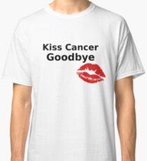 Kiss Cancer Goodbye - Beat Cancer Design Classic T-Shirt