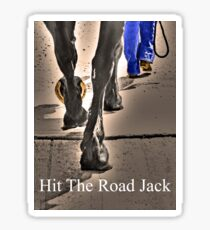 Hit The Road Jack Sticker