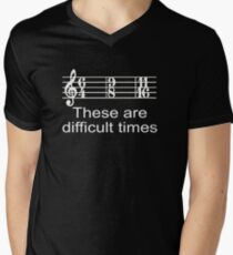 These are Difficult Times Funny Pun Parody for Musicians T Shirt T-Shirt