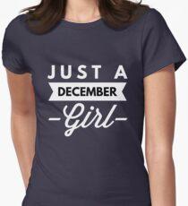 Just a December Girl T-Shirt