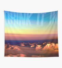Drink it in Wall Tapestry