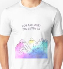 you are what you listen to -montains T-Shirt