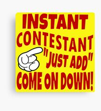 TV Game Show - TPIR (The Price Is...)Instant Contestant Canvas Print