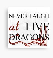 Never Laugh at Live Dragons ~ JRR Tolkien Canvas Print