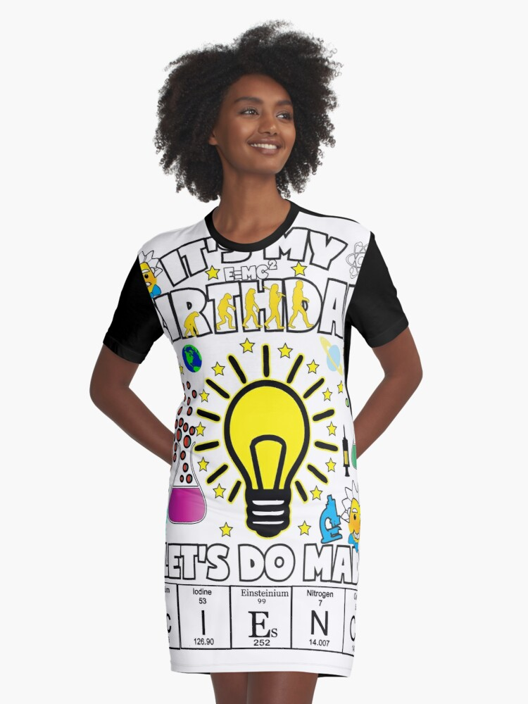 Its My Birthday Lets Do Mad Science TShirt For Kids Graphic T Shirt Dress