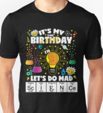 It's My Birthday Let's Do Mad Science Birthday TShirt For Kids Age 9 T-Shirt