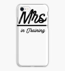 Mrs In Training Engaged Fiance iPhone Case/Skin
