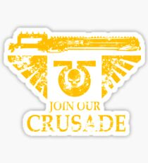 Join Our Crusade Sticker