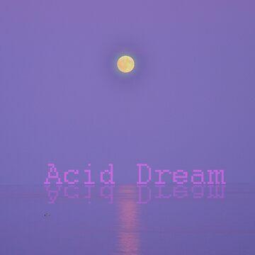 ACID DREAM by OctopulseRB