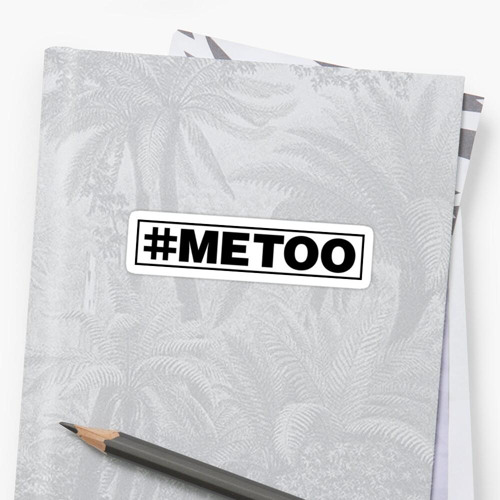 #MeToo Sticker Sticker Front