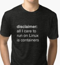 linux containers (dark backgrounds) Tri-blend T-Shirt