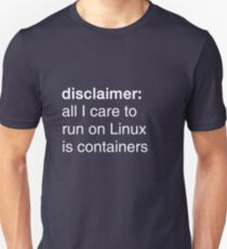 linux containers (dark backgrounds) T-Shirt