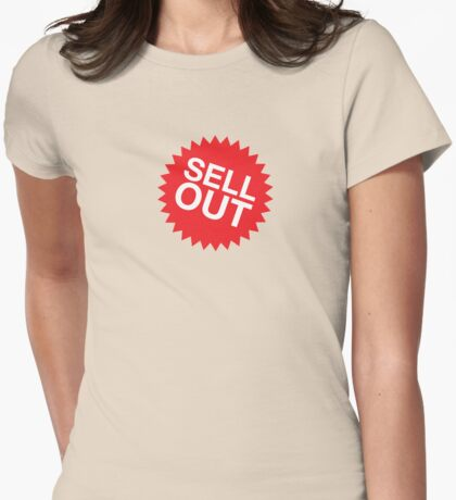 Sell Out 2 T-Shirt