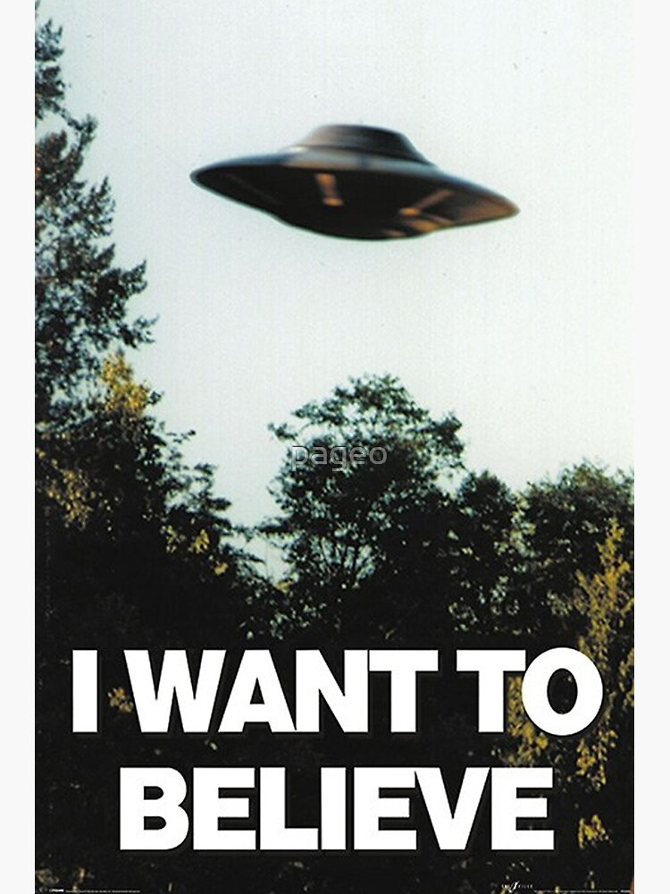 I Want To Believe by pageo