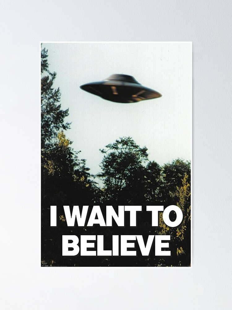 Alternate view of I Want To Believe Poster