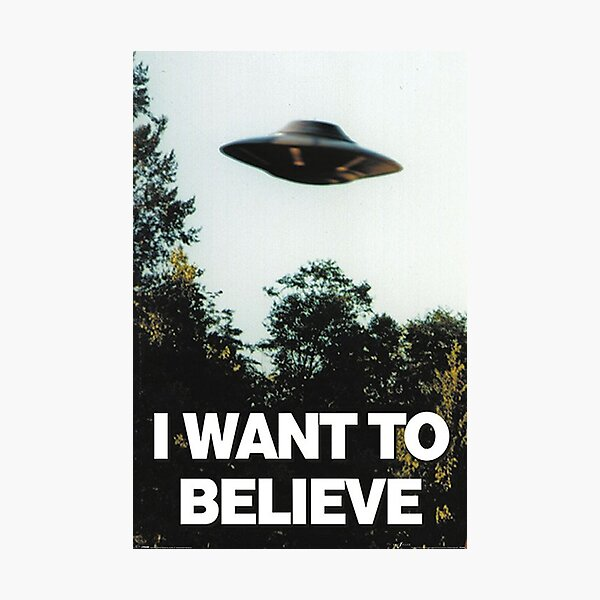I WANT TO BELIEVE UFO Poster Picture X-Files Ancient Aliens Art Framed Print