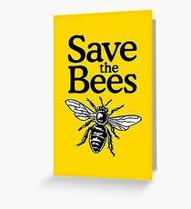 Save The Bees Beekeeper Quote Design Greeting Card