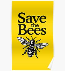 Save The Bees Beekeeper Quote Design Poster