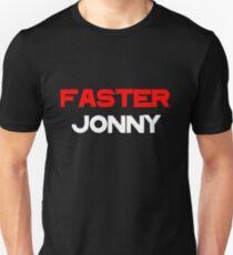 faster jonny T-Shirt