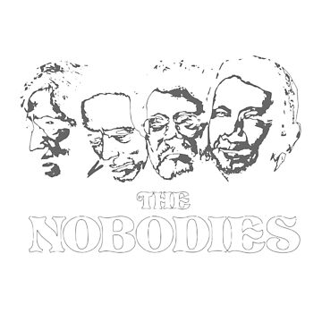The Nobodies by goodbadennui