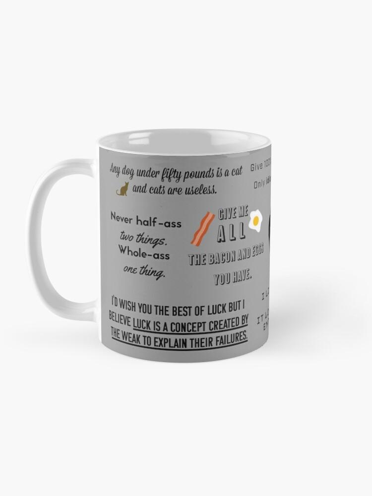 Alternate view of Ron Swanson - Quotes Mug
