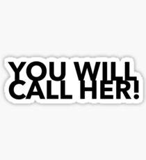 Call Her Design Sticker