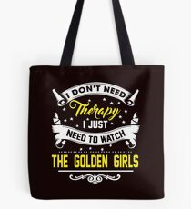 I Don't Need Therapy Tote Bag