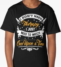 I Don't Need Therapy Long T-Shirt