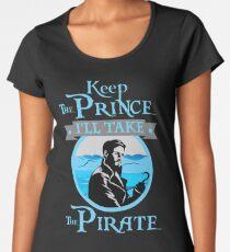 Keep The Prince, I'll Take The Pirate. Women's Premium T-Shirt
