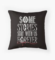 Some Stories Stay With Us Forever Throw Pillow