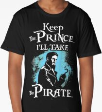 Keep The Prince, I'll Take The Pirate Long T-Shirt