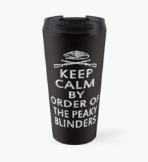 Keep Calm ... Travel Mug