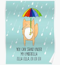 You can stand under my umberella, ella ella, eh eh eh (Umbrella Fox) Poster