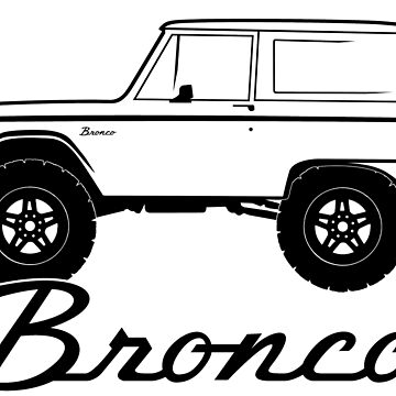 1966-1977 Ford Bronco Side, black print by TheOBSApparel
