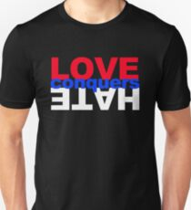 LOVE conquers HATE Unisex T-Shirt