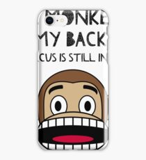 Circus monkey recovery 12 step alcoholic meeting shirt iPhone Case/Skin