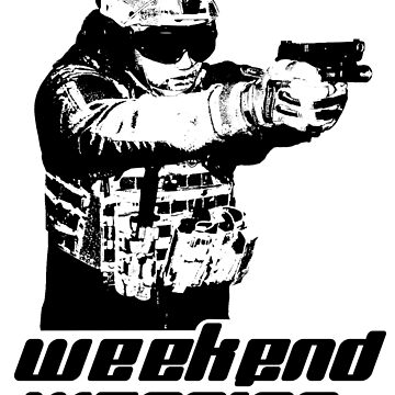 Weekend Warrior - Airsoft by QUAZZIMODO619