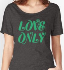 Love Only Women's Relaxed Fit T-Shirt