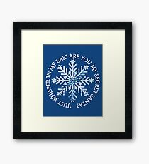 Are You My Secret Santa Blue Snowflake - Just Whisper In My Ear Framed Print