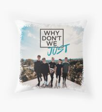 Why Don't We - Nobody Gotta Know Throw Pillow