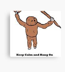 Keep Calm and Hang On Canvas Print