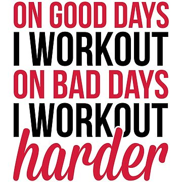 Workout Harder Gym Quote by quarantine81