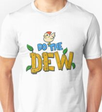 Do the Dew Unisex T-Shirt