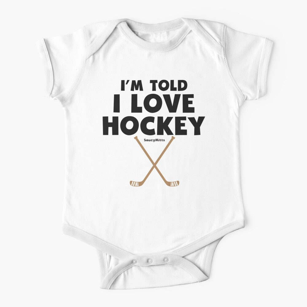Baby I'm Told I Love Hockey Baby One-Piece