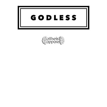 Godless by Atheist Apparel by nophoto