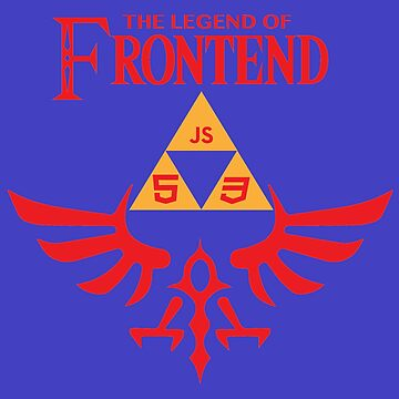 The Legend of Frontend by carlos-azaustre