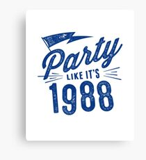 Party like it's 1988 Canvas Print