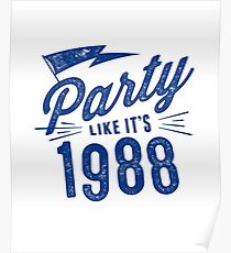 Party like it's 1988 Poster