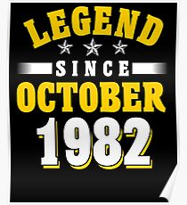 Legend Since October 1982 35th Birthday Gift T-Shirt Poster